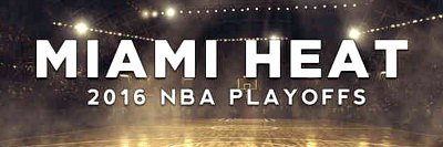 2016 NBA playoffs tickets Miami Heat