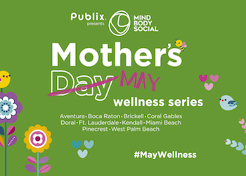 Mothers Day Wellness Series