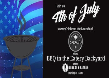 4th of July at Lincoln Eatery