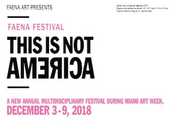 Faena Festival: This is not America